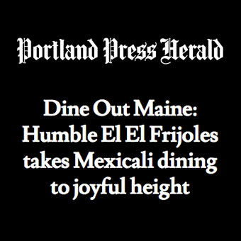 Dining review of El El Frijoles by the Portland Press Herald
